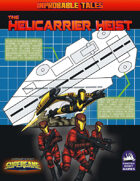 The Helicarrier Heist (Supergame 3E)