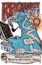 RPGPundit Presents #63: Miscellaneous Medieval-Authentic Spells