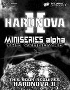 HardNova 2: Miniseries Alpha-The Vanguard
