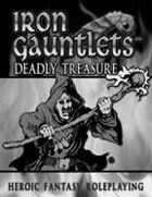 Deadly Treasure (for Iron Gauntlets)