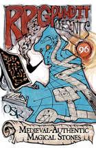 RPGPundit Presents #96: Medieval-Authentic Magical Stones