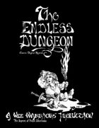 The Endless Dungeon (Classic Digital Reprint)