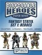 Disposable Heroes Fantasy Statix 1: Heroes