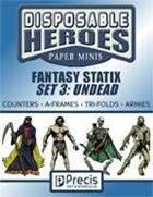 Disposable Heroes Fantasy Statix 3: Undead