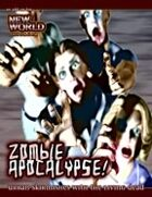 New World Disorder: Zombie Apocalypse! PDF