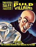 Two-Fisted Tales: More Pulp Villains