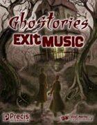 Ghostories: Exit Music