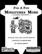 For a Few Miniatures More (Classic Reprint)