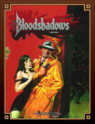 Bloodshadows for MasterBook (Classic Reprint)