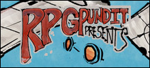 RPGPundit Presents