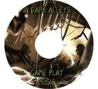 In Dark Alleys Gameplay Album