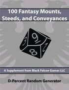 D-Percent - 100 Fantasy Mounts, Steeds, and Conveyances