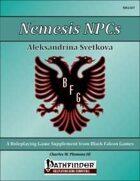 Nemesis NPCs - Aleksandrina Svetkova [PFRPG]