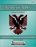 Nemesis NPCs - Enan Grimkel [PFRPG]