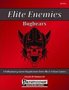 Elite Enemies - Bugbears [PFRPG]