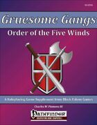 Gruesome Gangs - Order of the Five Winds [PFRPG]