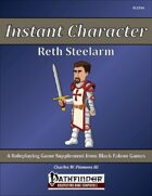 Instant Character - Reth Steelarm [PFRPG]