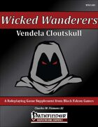 Wicked Wanderers - Vendela Cloutskull [PFRPG]