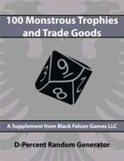D-Percent - 100 Monstrous Trophies & Trade Goods