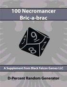 D-Percent - 100 Necromancer Bric-a-brac
