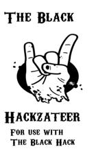 The Black Hackzetteer Volume 1 Number 3