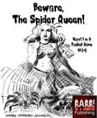 Beware, The Spider Queen! - Rarr I\'m A Pocket Game # 14