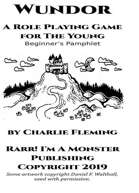 Wundor: A Role Playing Game for The Young Beginner's Kit