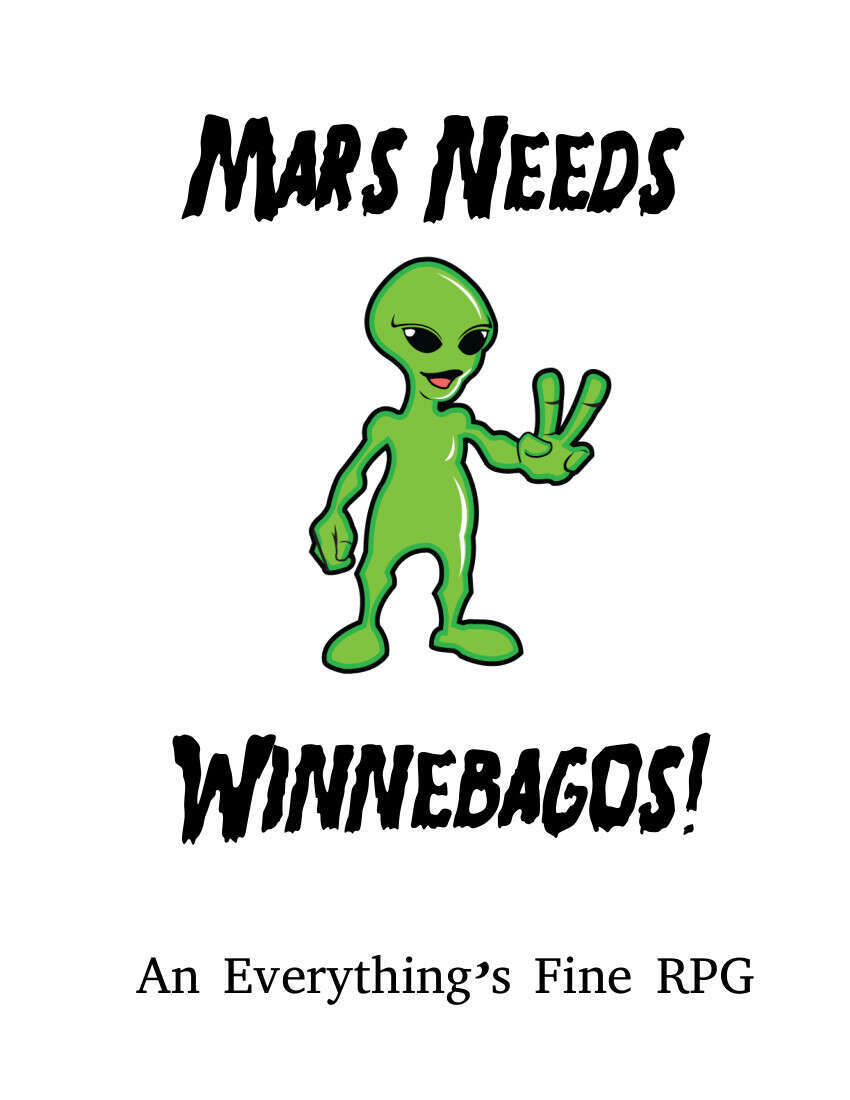 Mars Needs Winnebagos!