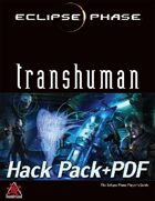 Eclipse Phase Transhuman + Hack Pack [BUNDLE]