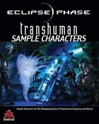 Eclipse Phase: Transhuman Sample Characters (first edition)
