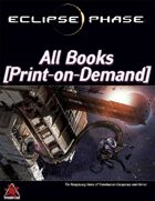 Eclipse Phase First Edition: All POD Books [BUNDLE]