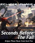 Eclipse Phase: Scott Fox - Seconds Before The Fall