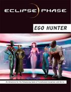 Eclipse Phase: Ego Hunter