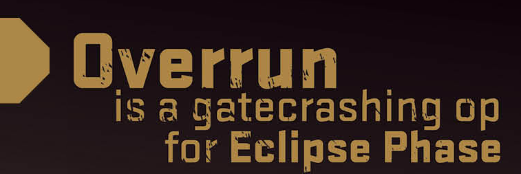EclipsePhase_Overrun_tagline.png
