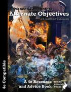 Advanced Encounters: Alternate Objectives (4e)