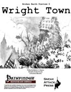 Broken Earth Prevew 5: Wright Town