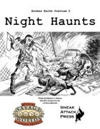 Broken Earth Prevew 2: Night Haunts (Savage Worlds)