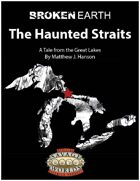 Broken Earth: The Haunted Straits (Savage Worlds)