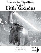 Drakonheim Preview 3: Little Grendus