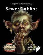 Savage Drakonheim Preview 2: Sewer Goblins