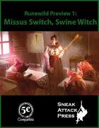 Runewild Preview 1: Missus Switch, Swine Witch
