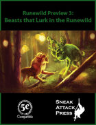 Runewild Preview 3: Beasts that Lurk in the Runewild