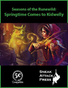 Seasons of the Runewild: Springtime Comes to Kidwelly