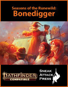 Seasons of the Runewild: Bonedigger (PF2)