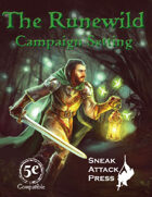 The Runewild Campaign Setting