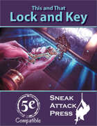 This and That: Lock and Key