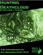 Hunting Deathcloud (4e)