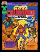 Crisis at Crusader Citadel Classic Edition for V&V