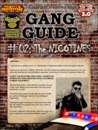Gang Guide 02: The Nicotines
