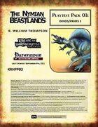 [The Nymian Beastlands] Playtest Pack 03: Dinos/Prims 1
